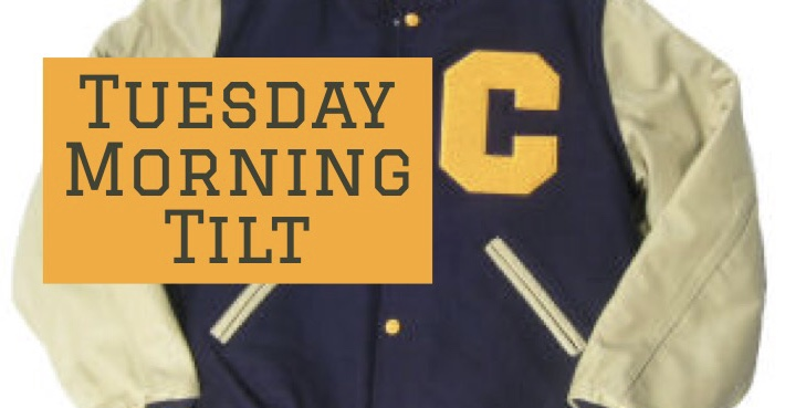 Tuesday Morning Tilt – Week 12
